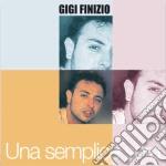Gigi Finizio - Una Semplice Sera cd musicale di FINIZIO GIGI