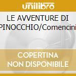 LE AVVENTURE DI PINOCCHIO/Comencini cd musicale di O.S.T.
