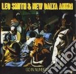 Leo Smith & New Dalta Ahkri - Go In Numbers cd musicale di Leo smith & new dalt