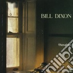 Bill Dixon - Thoughts cd musicale di Bill Dixon