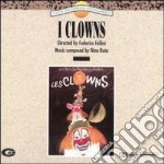 Nino Rota - I Clowns cd musicale di O.s.t. (rota)