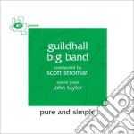PURE AND SIMPLE cd musicale di GUILDHALL BIG BAND