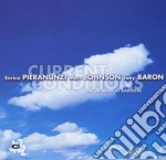 CURRENT CONDITIONS cd musicale di Pieranunzi johnson baron