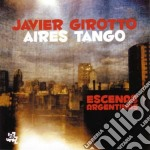 Aires Tango - Escenas Argentinas cd musicale di Javier Girotto