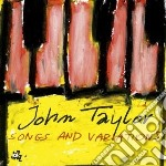 John Taylor - Songs And Variations cd musicale di John Taylor