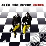 Jim Hall / Enrico Pieranunzi - Duologues cd musicale di HALL JIM/PIERANUNZI ENRICO