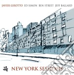 NEW YORK SESSIONS cd musicale di JAVIER GIROTTO