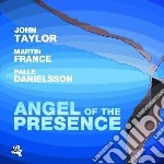John Taylor - Angel Of The Presence cd musicale di John Taylor