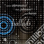 Enrico Pieranunzi / Marc Johnson / Joey Baron - Ballads cd musicale di Pieranunzi-johnson-baron
