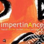 Tortiller, F./godard - Impertinance cd musicale di F./godard Tortiller