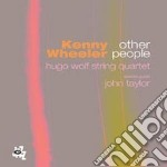 Kenny Wheeler - Other People cd musicale di Kenny Wheeler