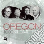 1000 KILOMETERS cd musicale di OREGON