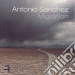 Antonio Sanchez - Migration cd musicale di Antonio Sanchez
