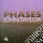 John Taylor - Phases cd musicale di John Taylor