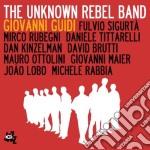 THE UNKNOWN REBEL BAND                    cd musicale di Giovanni Guidi