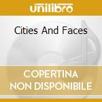 CITIES AND FACES cd musicale di NUDE
