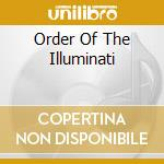 ORDER OF THE ILLUMINATI                   cd musicale di Steel Agent