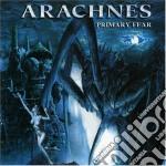 Arachnes - Primary Fear cd musicale di ARACHNES