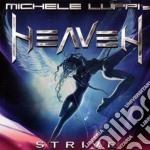 Michele Luppi's Heaven - Strive cd musicale di MICHELE LUPPI'S HEAV
