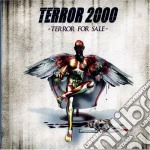 Terror 2000 - Terror For Sale cd musicale di TERROR 2000