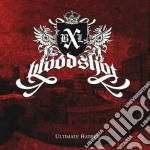 Bloodshot - Ultimate Hatred cd musicale di BLOODSHOT