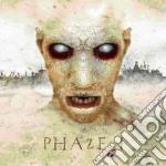 Phaze I - Phaze I cd musicale di I Phaze