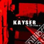 Good citizen, the cd musicale di Kayser