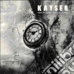 FRAME THE WORLD.. HANG IT ON THE WAL cd musicale di KAYSER