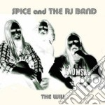 Spice & The Rj Band - The Will cd musicale di SPICE & THE RJ BAND