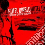 Hotel Diablo - The Return To Psycho, California cd musicale di Diablo Hotel