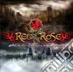 Red Rose - Live The Life You've Imagined cd musicale di Rose Red