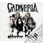 Cadaveria - Horror Metal cd musicale di Cadaveria