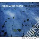 Ferdinando Farao' - Pollocksuite cd musicale di Farao' Ferdinando