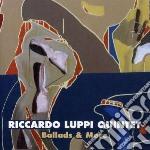 Riccardo Luppi Quintet - Ballads & More cd musicale di RICCARDO LUPPI QUINT