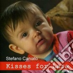 Stefano Caniato - Kisses For Lara cd musicale di CANIATO STEFANO