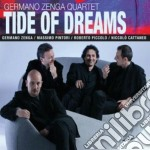 Germano Zenga Quartet - Tide Of Dreams cd musicale di Germano zenga quarte