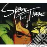 Spare Time Trio - Take One cd musicale di SPARE TIME TRIO