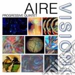 Aire Progressive Quintet - Visioni cd musicale di AIRE PROGRESSIVE QUI