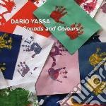 Dario Yassa - Sounds And Colors cd musicale di Yassa Dario