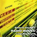 RADIO WAVES cd musicale di VARALDO ALBERTO /LUI
