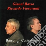 Gianni Basso / Riccardo Fioravanti - Basso E Contrabbasso cd musicale di BASSO GIANNI RICCARDO FIORAVAN