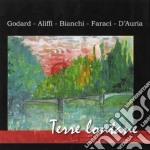 Terre lontane cd musicale di Godard/aliffi/bianch