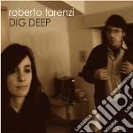 Roberto Tarenzi - Dig Deep cd musicale di TARENZI ROBERTO