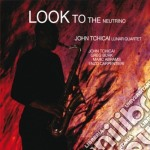 John Tchicai Lunar Quartet - Look To The Neutrino cd musicale di TCHICAI LUNAR JOHN Q