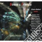 Bossa & friends cd musicale di ALVARO BELLONI MEETS