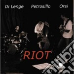 Riot cd musicale di Lenge/petrosillo/ Di