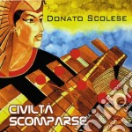 Civilta' scomparse cd musicale di Scolese Donato