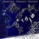 Massimo Vescovi Quintet - Whistle This cd musicale di Massimo vescovi quin