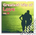 Greatest Hits Of Love #01 cd musicale