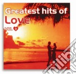 Greatest Hits Of Love #03 cd musicale